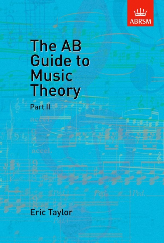 Taylor | The AB Guide to Music Theory | Part 2