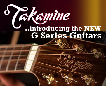 Introducing the Takamine G Series